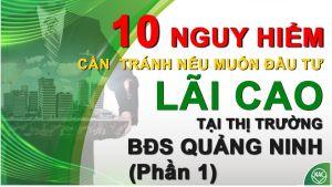 Kinh nghiệm đầu tư bất động sản Quảng Ninh - 10 nguy hiểm cần tránh