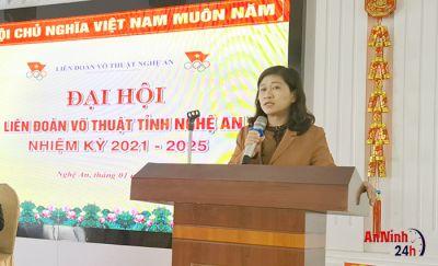 Đại hội Liên đoàn Võ thuật tỉnh Nghệ An nhiệm kỳ 2021 - 2025