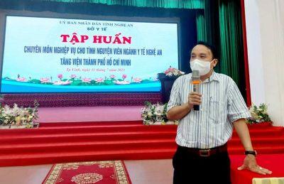 Nghệ An: tập huấn cho 200 tình nguyện viên ngành y tế hỗ trợ TP.HCM chống dịch COVID-19