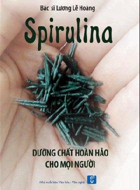 Spirulina, dưỡng chất hoàn hảo cho mọi người