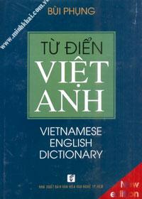 TỪ ĐIỂN VIỆT - ANH (VIETNAMESE ENGLISH DICTIONARY) - NEW EDITION