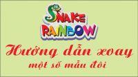 Hướng dẫn xoay ghép một số mẫu Snake Rainbow bộ đôi