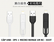 Cáp USB-IP5+Micro REMAX 1m RC-033T