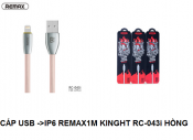 CÁP USB - IP6 REMAX 1m Kinght Rc 043i Hồng
