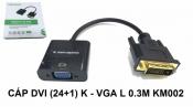 Cáp DVI (24+1) K - VGA L 0.3m KM002