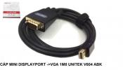 Cáp chuyển mini Displayport to VGA 1M8 UNITEK V604 ABK