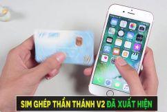 SIM ghép 4G đã có phiên bản mới, người dùng Iphone Lock vui mừng