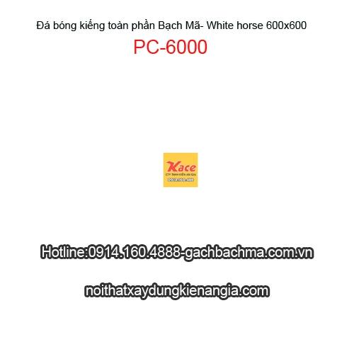 Đá bóng kiếng toàn phần trắng trơn White horse 60x60 PC6000