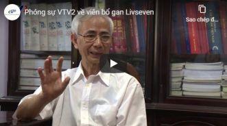 Phóng sự VTV2 đưa tin về sản phẩm Livseven