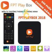 FPT Play Box 2018 - Truyền hình Internet bản quyền và kho phim 4K