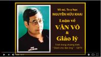 Võ sư, Ts Y học Nguyễn Hữu Khai luận về Văn võ và Giáo lý
