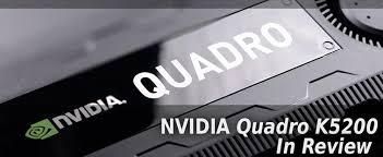 NVIDIA QUADRO K5200 I 2304 CUDA CORES I 2.6 TERAFLOP I 8GB GDDR5 ECCI 256 BITS I 192GB/S