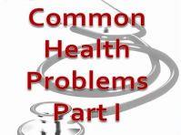 Common health problems - Part 1