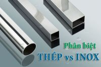 Hướng dẫn cách phân biệt vật liệu inox và thép