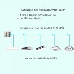Điều hòa trung tâm Daikin 2 chiều VR IV RXYQ40TASY1(E) 40HP