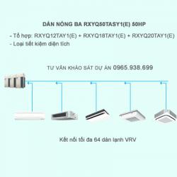 Điều hòa trung tâm Daikin 2 chiều VRV IV RXYQ50TASY1(E) 50HP