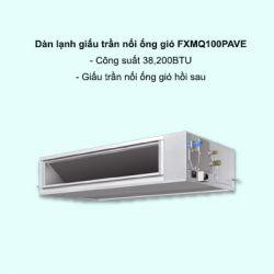 Dàn lạnh giấu trần nối ống gió điều hòa trung tâm Daikin VRV FXMQ100PAVE 38,200BTU