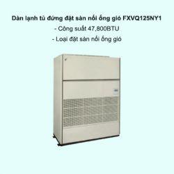 Dàn lạnh tủ đứng đặt sàn nối ống gió trung tâm Daikin VRV FXVQ125NY1 47,800BTU