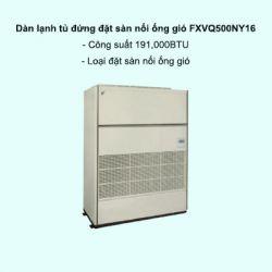 Dàn lạnh tủ đứng đặt sàn nối ống gió trung tâm Daikin VRV FXVQ500NY16 191,000BTU