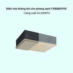 Dàn lạnh điều hòa không khí cho phòng sạch VRV FXBQ63PVE 24,200BTU