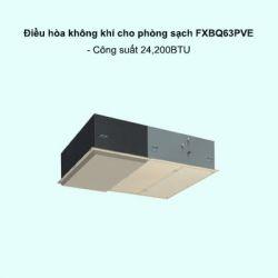 Dàn lạnh điều hòa không khí cho phòng sạch VRV FXBP63PVE 24,200BTU