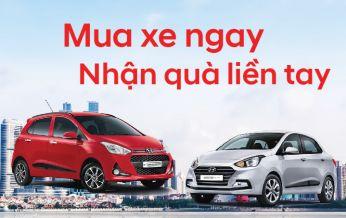 """""""Mua xe ngay, Nhận quà liền tay"""", áp dụng cho dòng xe Grand 10 và Grand i10 sedan tại Hyundai Long Biên"""