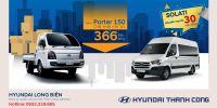Khuyến mại dành cho xe Solati và điều chỉnh giá bán lẻ xe New Porter H150