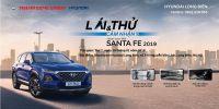 """""""LÁI THỬ & CẢM NHẬN SANTAFE 2019 hoàn toàn mới"""" tại Showroom Hyundai Long Biên, thứ 7, ngày 19/01/2018"""