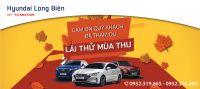 """Thư cảm ơn Quý khách hàng tham gia chương trình """"LÁI THỬ MÙA THU"""" tại Hyundai Long Biên"""