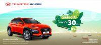 Khuyến mại lên đến 30 triệu đồng khi mua xe Hyundai KONA | Hyundai Long Biên by TC MOTOR