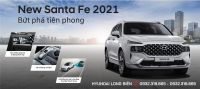NEW SANTAFE 2021- BỨT PHÁ TIÊN PHONG
