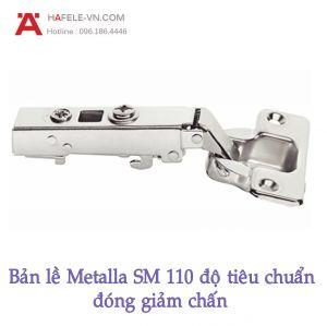 Bản Lề Trùm Ngoài Metalla SM 110° Giảm Chấn Hafele 311.01.500