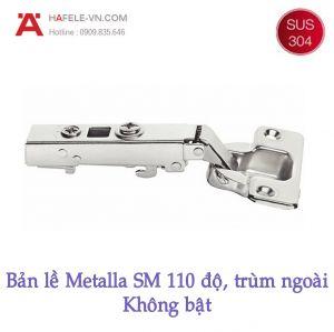 Bản Lề Trùm Ngoài Metalla SM 110° Không Bật Hafele 315.06.350