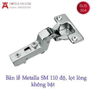 Bản Lề Lọt Lòng Metalla SM 110° Không Bật Hafele 315.06.352