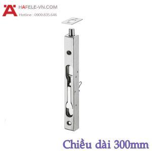 Chốt Cửa Âm 300mm Hafele 911.62.183