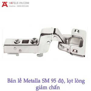 Bản Lề Lọt Lòng Metalla SM Giảm Chấn 95º Hafele 315.08.852