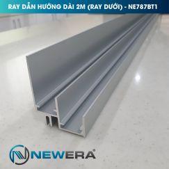 RAY DẪN HƯỚNG DÀI 2M ( RAY DƯỚI ) NE787BT1