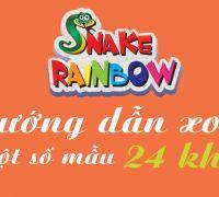 Hướng dẫn xoay ghép một số mẫu Snake Rainbow 24 khúc