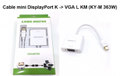 Cáp Mini DisplayPort K to Vga L KM (KY-M 363W)