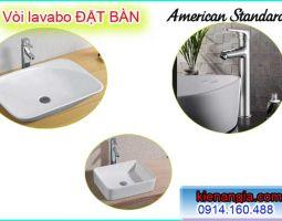 VÒI LAVABO ĐẶT BÀN NÓNG LẠNH American standard