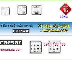 PHỄU THOÁT SÀN 140x140 ST1414,ST1414E CAESAR D60-90