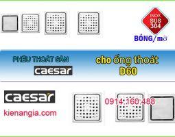 THOÁT SÀN PHÒNG TẮM CAESAR ỐNG D60