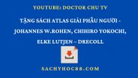 Atlas giải phẫu người của  Johannes W.Rohen, ChihiRo Yokochi, Elke Lutjen, Drecoll