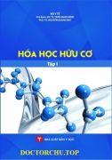 Hóa học hữu cơ - Tập 1 (Sách đào tạo Dược sĩ Đại học)