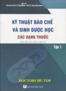 Kỹ thuật bào chế- sinh dược học các dạng thuốc (tập 1) (DSĐH)