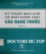 Kỹ thuật bào chế- sinh dược học các dạng thuốc (tập 2) (DSĐH)