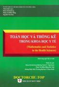 Toán học và thống kê trong khoa học y tế ( Mathematics and Statistics in the Health Sciences)