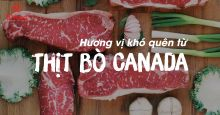 Hương vị khó quên từ thịt bò Canada