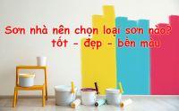 Sơn nội thất trong nhà nên lựa chọn loại sơn nào?