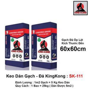 Keo Dán Gạch KingKong SK111